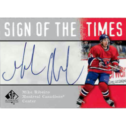 MIKE RIBEIRO 2001 SP AUTHENTIC SIGN OF THE TIMES AUTO